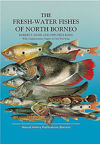 Fresh-Water Fishes of North Borneo - Robert F  Inger & Chin Phui Kong