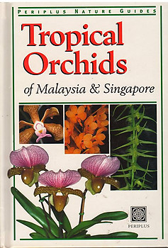 Tropical Orchids of Malaysia & Singapore - David P. Banks