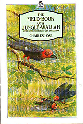 The Field Book of a Jungle-Wallah - Charles Hose