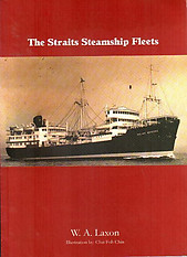 The Straits Steamship Fleets - WA Laxon