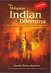 The Malaysian Indian Dilemma - Janakey Raman Manickam