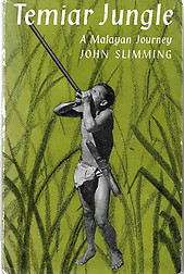 Temiar Jungle - John Slimming