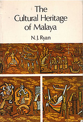 The Cultural Heritage of Malaya - NJ Ryan