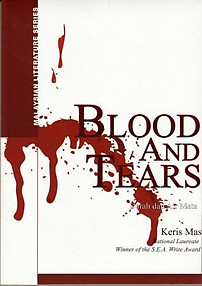 Blood and Tears (Darah dan Air Mata) - Keris Mas