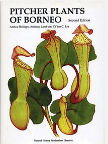 Pitcher Plants of Borneo - Anthea Phillips, Anthony Lamb & Ch'en C Lee