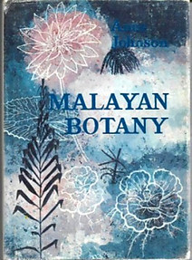 Malayan Botany - Anne Johnson