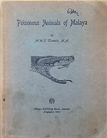 Poisonous Animals of Malaya - MWF Tweedie