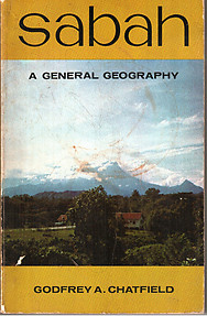 Sabah: A General Geography - Godfrey A Chatfield