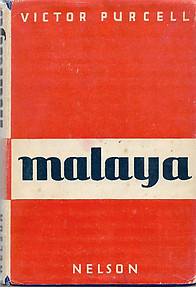 Malaya - Victor Purcell