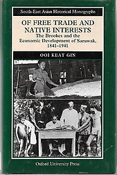 Of Free Trade and Native Interests - Ooi Keat Gin