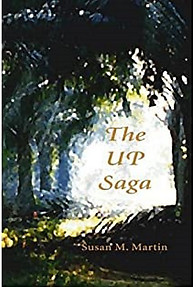 The UP Saga - Susan M Martin