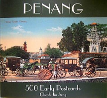 Penang: 500 Early Postcards - Cheah Jin Seng