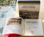 Pre-War Images of North Borneo (Deluxe Edition)- Lim Pitt Kent & Nicholas KM Tan