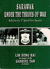 Sarawak Under the Throes of War: Reflection of a 'Z' Special Force Operative