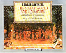 Straits Affairs The Malay World and Singapore -  D.J.M. (ed) Tate