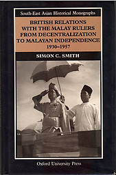 British Relations With the Malay Rulers - Simon C Smith