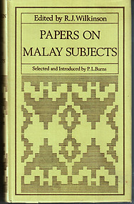 Papers on Malay Subjects - RJ Wilkinson (ed)