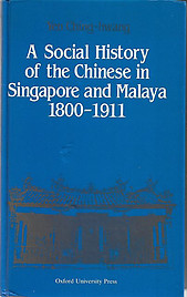 A Social History of the Chinese in Singapore and Malaya 1800-1911