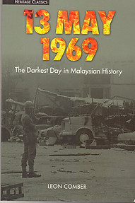 13 May 1969: The Darkest Day in Malaysian History - Leon Comber
