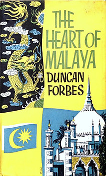 The Heart of Malaya - Duncan Forbes