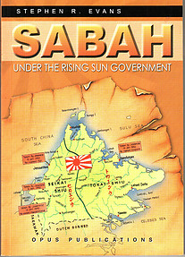 Sabah Under the Rising Sun Government - Stephen R Evans