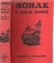Sorak of the Malay Jungle - Harvey D Richards