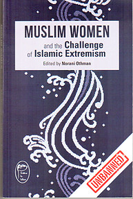 Muslim Women And the Challenge of Islamic Extremism - Norani Othman (ed)