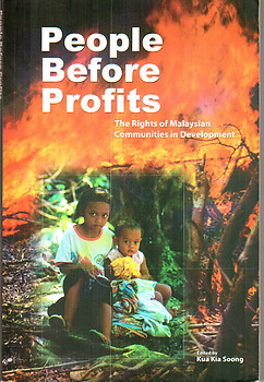 People Before Profits: The Rights of Malaysian Communities in Development