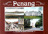 Penang Through Old Picture Post Cards - Penang Museum