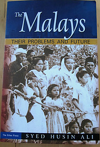 THE MALAYS, THEIR PROBLEMS AND FUTURE - Syed Husin Ali