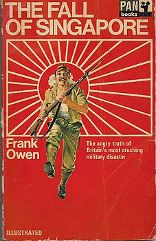 The Fall of Singapore - Frank Owen