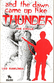 And the Dawn Came Up Like Thunder - Leo Rawlings