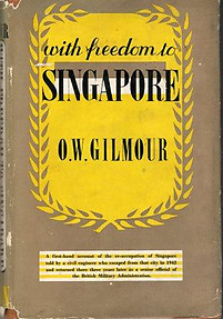With Freedom to Singapore - OW Gilmour