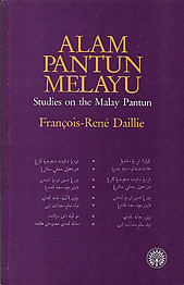 Alam Pantun Melayu: Studies on the Malay Pantun - Francois-Rene Daillie