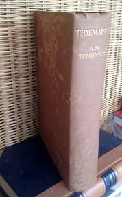 Tidemarks: Some Records of a Journey to the Beaches of the Moluccas and the Forest of Malaya in 1923 - HM Tomlinson