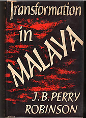 Transformation in Malaya - JB Perry Robinson