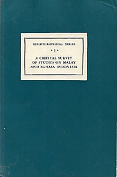 A Critical Survey of Studies on Malay and Bahasa Indonesia - A Teeuw