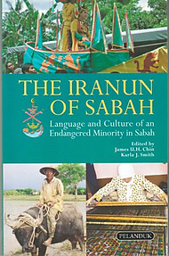 The Iranun of Sabah - James UH Chin & Karla J Smith (eds)