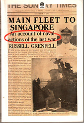 Main Fleet to Singapore an Account of Naval Actions of the Last War - R Grenfell