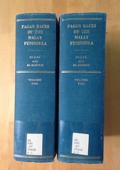 The Pagan Races of the Malay Peninsula - 2 Vols - William Walter Skeat & Charles Otto Blagden