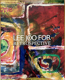 Lee Joo For Retrospective - Tan Chee Khuan (ed)