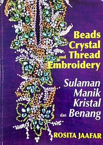 Beads Crystal and Thread Emroidery   Sulaman Manik Kristal dan Benang - Lee Su Yin