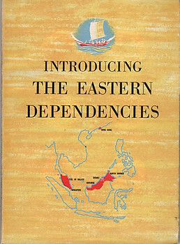 Introducing the Eastern Dependencies - Colonial Office