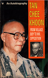 From Village Boy to Mr. Opposition: An Autobiography - Tan Chee Khoon