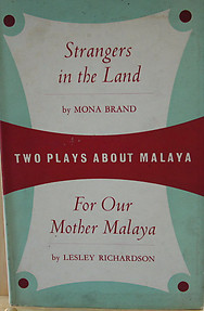 Two Plays About Malaya - Brand & Richardson