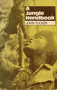 A Jungle Handbook - John Tucker