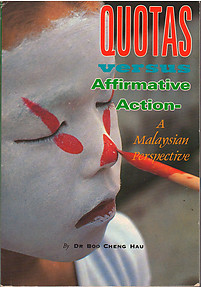 Quotas versus Affirmative Action: A Malaysian Perspective - Boo Cheng Hau