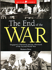 The End of the War: Singapore's Liberation and the Aftermath of the Second World War