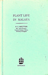 Plant Life in Malaya - RE Holttum