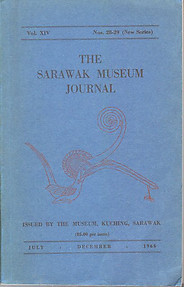 The Sarawak Museum Journal Vol XIV Nos 28-29 (New Series) (1966) - Tom Harrisson